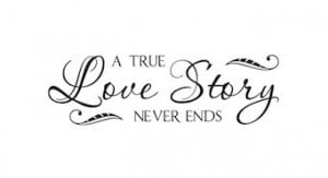 True-Love-Story-Never-End-Vinyl-Lettering-Decor-Family-Wedding ...