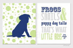 Boys Quote Frogs Snails Puppy Dog Tails Print Nursery by ofCarola, $29 ...