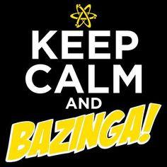 keep calm and bazinga more the big bangs theory calm 3 theory pin big ...