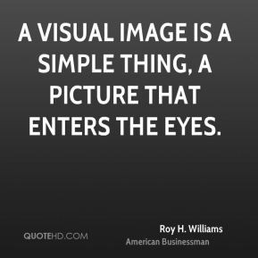 roy-h-williams-roy-h-williams-a-visual-image-is-a-simple-thing-a.jpg