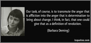 More Barbara Deming Quotes