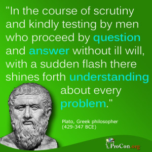 Plato - in the course of scrutiny and kindly testing by men who ...