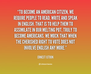 quote-Ernest-Istook-to-become-an-american-citizen-we-require-95664.png