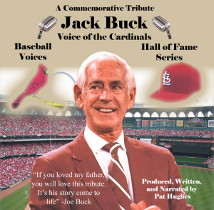 Jack Buck: Voice of the Cardinals
