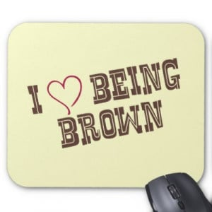 Brown Pride Love Quotes Image Search Results