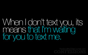 Waiting For A Text Quotes Tumblr #1