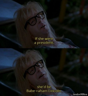 Waynes world garth quote win