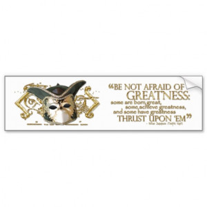Twelfth Night Quote (Gold Version) Bumper Sticker