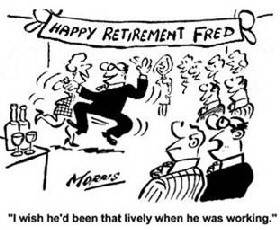 more funny quotes about retirement retirement kills more people than
