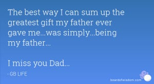 Back > Quotes For > I Miss You Dad Quotes