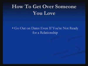 How To Get Over Someone You Love | PopScreen