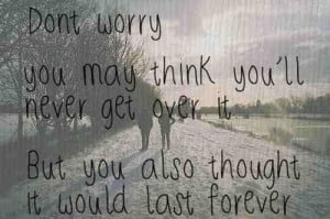love #love quotes #getting over it #it's gonna happen #gonna take ...