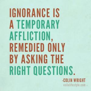 ... this quote famous ignorance quotes ignorance quotes ignorance quotes