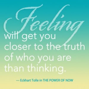 From THE POWER OF NOW by Eckhart Tolle.