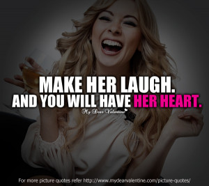 Love quotes for her - Make her laugh