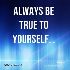 15 1844 organization of quote be true to yourself be true to yourself ...