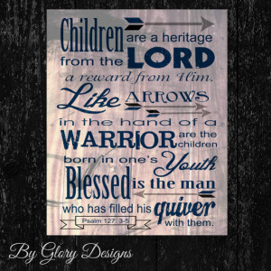 Bible verse, Father's Day gift, Scripture art, Psalm 127:3-5, Children ...