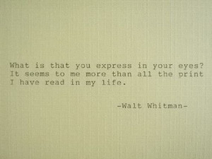... Quote Love Poem Walt Whitman Quote Hand Typed Typewriter Quote