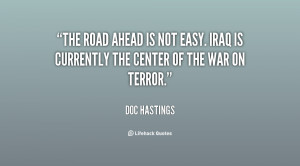 quote-Doc-Hastings-the-road-ahead-is-not-easy-iraq-146590_1.png