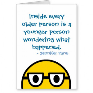 Funny Older Birthday Quote Joke Age Card