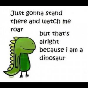 Raaawwwrrr #dinosaur #rawr #cute # Rihanna #eminem #song #funny #9gag ...