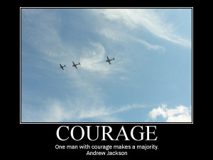 ... of courage for a leader it tells that courage creates followers