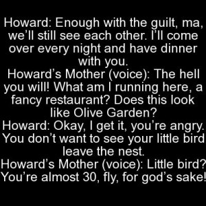 Howard and his mother quotes. Big Bang Theory. CBS. Quotes From ...