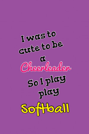 Softball Mom Quotes Softball quote. via makayla k