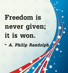 4th July quote by A. Philip Randolph