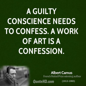 Guilty Conscience Quote http://www.quotehd.com/quotes/albert-camus ...