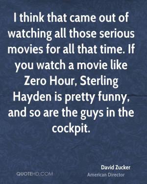 David Zucker Movies Quotes