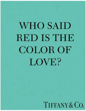 Tiffany... the color of love
