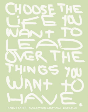 Choose the life you want #quotes