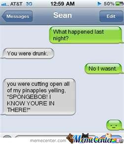 wasn't that drunk...