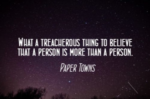 Paper Towns by John Green. (I admit, I don't swoon over this book as ...