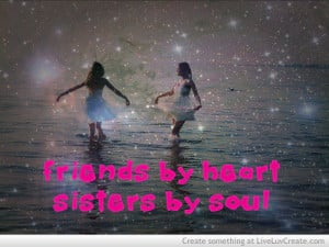 cute, friends, love, pretty, quote, quotes, sisters by soul