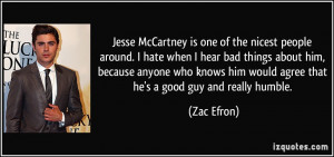 Jesse McCartney is one of the nicest people around. I hate when I hear ...