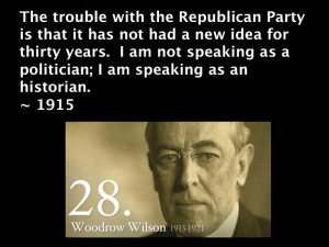 Woodrow Wilson - Republican party