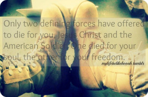 Soldier Quotes Tumblr 330 · 330 notes