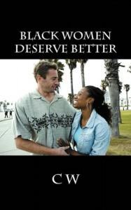 Black Women Deserve Better than Damaged Black Men