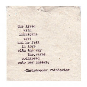 beauty, love, pain, poetry, quotes, christopher poindexter