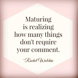 Image of a quote about maturity