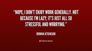 Enjoying Your Work Quotes