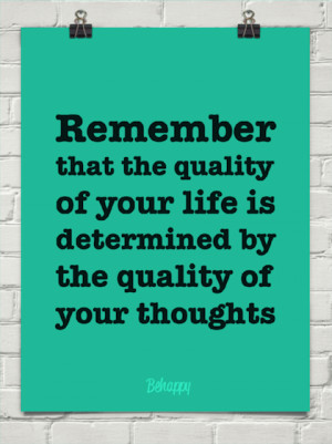 quality of life is thoughts picture quote