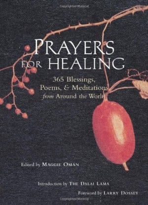 Prayers for Healing: 365 Blessings, Poems, & Meditations from Around ...