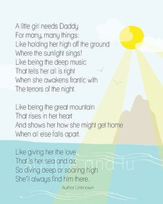 ... girl needs Daddy quote printable poster. I love this poem, so sweet