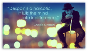 Charlie Chaplin Quote HD wallpaper for HD 16:9 High Definition WQHD ...