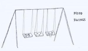 mood swings.