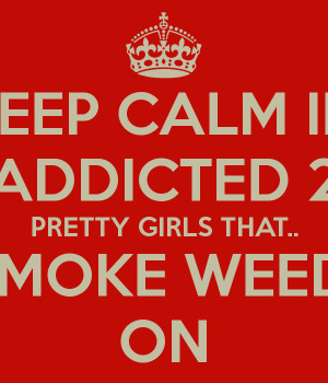 smoking weed quotes for girls