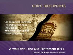 Old Testament Walkthru - Royal verses, wisdom (L 23,24) - God's ...